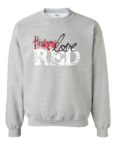 "Nebraska Cornhuskers ""Go Big Huskers Love Red"" Crewneck Sweatshirt"
