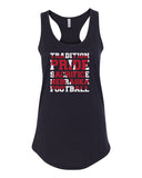 "Women's Nebraska Cornhuskers Football ""TRADITION PRIDE SACRIFICE"" Racerback Tank Top"