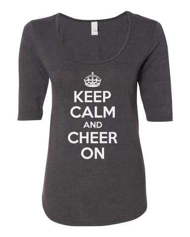"Women's ""KEEP CALM and CHEER ON"" 1/2 Sleeve Scoop Neck Tri-Blend Premium Top"