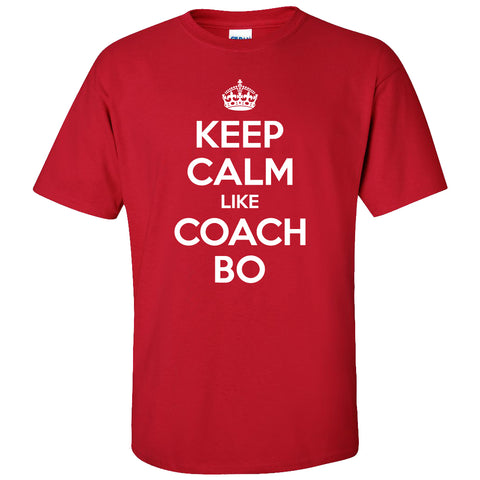 Keep Calm Like Coach Bo