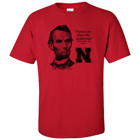 "Abe Lincoln ""No place like NEBRASKA"" Huskers Tee Shirt"