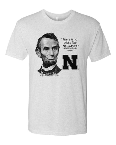 "Abe Lincoln ""No place like NEBRASKA"" Huskers Premium Tri-Blend Tee Shirt"