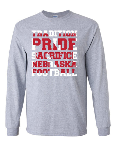 "Nebraska Cornhuskers Football ""TRADITION PRIDE SACRIFICE"" Long Sleeve Tee Shirt"