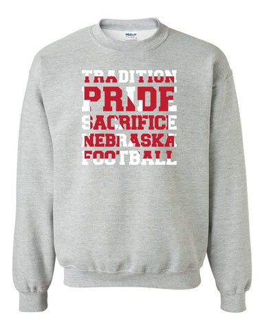 "Nebraska Cornhuskers Football ""TRADITION PRIDE SACRIFICE"" Crewneck Sweatshirt"