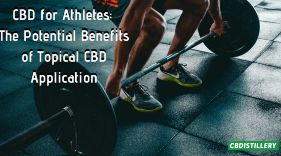 CBD for Athletes: The Potential Benefits of Topical CBD Application