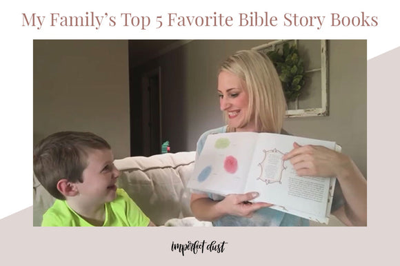 My Family's Top 5 Favorite Bible Story Books