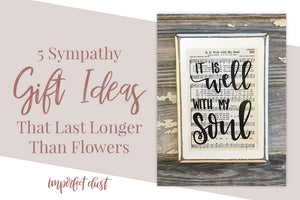 5 Sympathy Gift Ideas That Last Longer Than Flowers