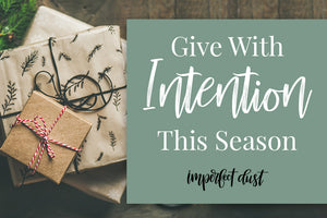 Give With Intention This Season