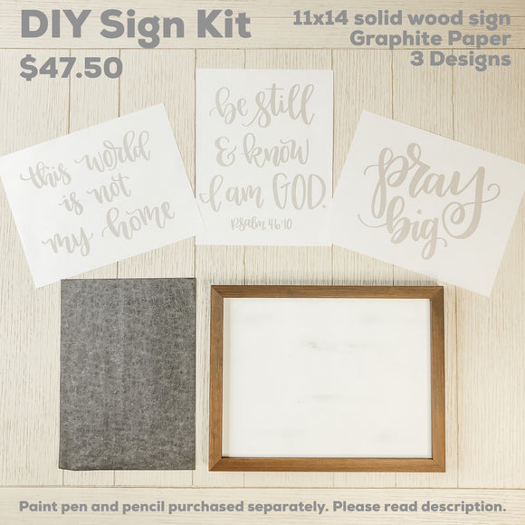 DIY Sign Kit - 3 Designs and Demonstration Included