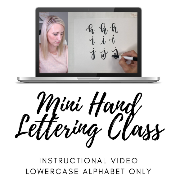 Mini Lettering Class | Lowercase Alphabet Only