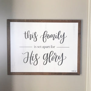 This Family is Set Apart for His Glory