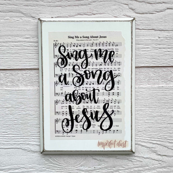 Sing Me A Song About Jesus