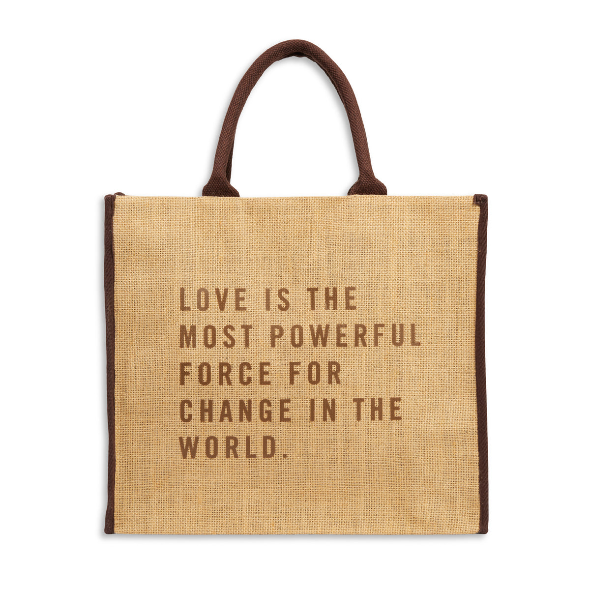 Love is the Most Powerful Force Tote