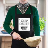 Personalised 'Keep Quiet' Apron