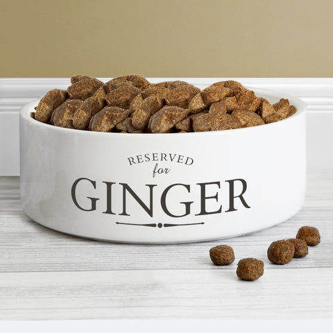 Personalised 'Reserved for' Pet Bowl Medium