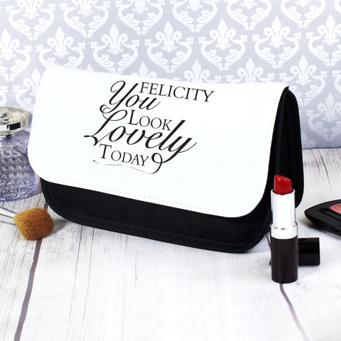 Personalised 'You Look Lovely Today' Make Up Bag