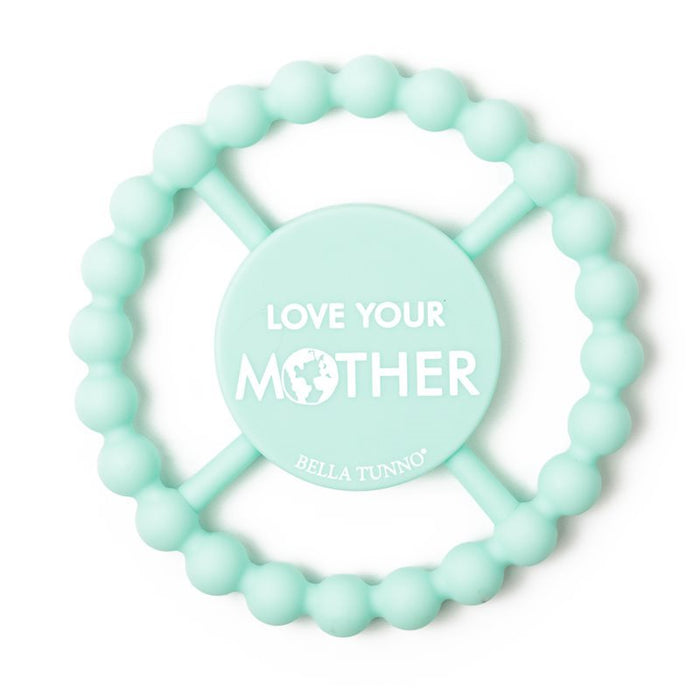 BELLA TUNNO Happy Teether - Love Your Mother
