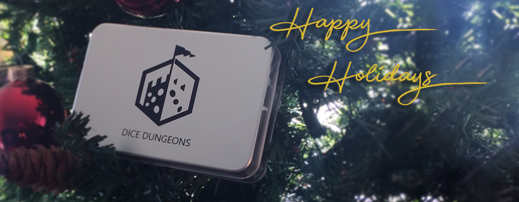 Happy Holidays from Dice Dungeons
