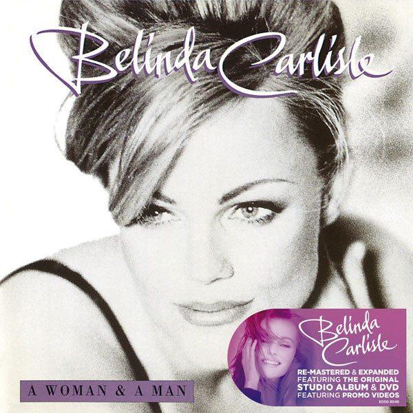 BELINDA CARLISLE - A WOMAN AND A MAN (2CD+DVD)