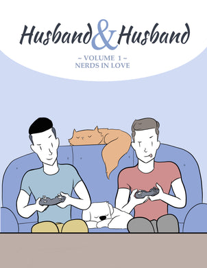 Husband & Husband Comics: Volume 1 *2ND PRINT*