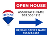 Remax Standard Open House Sign