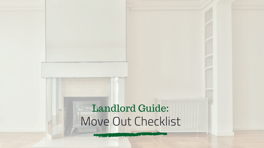 Move Out Checklist for Landlords | San Diego Property Management Advice