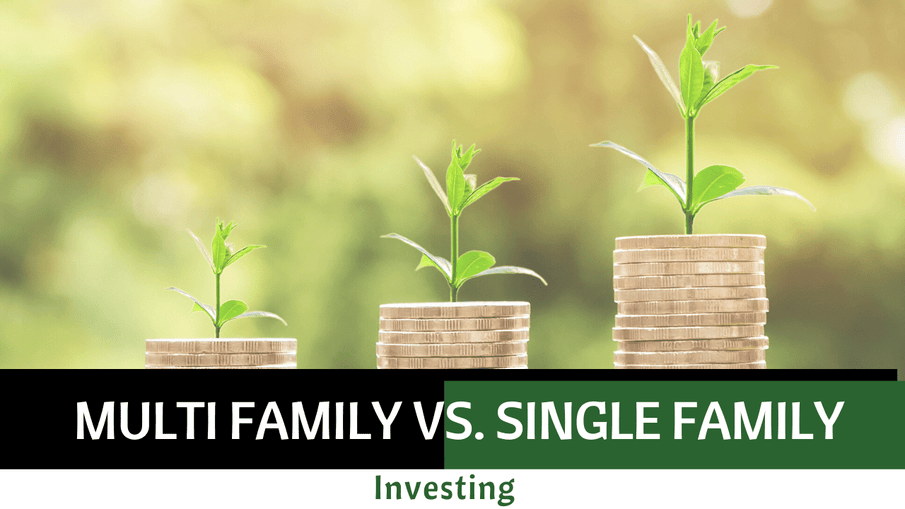 Multi Family vs. Single Family Investing in San Diego: Which is Best For You?