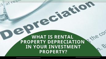 What Is Rental Property Depreciation in Your San Diego Investment Property?