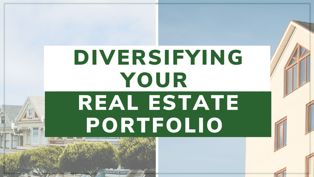 Diversifying Your Real Estate Portfolio with San Diego Investment Property
