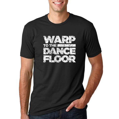 Warp to the Dance Floor T-Shirt