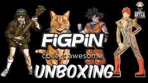 FiGPiN UNBOXING VIDEO
