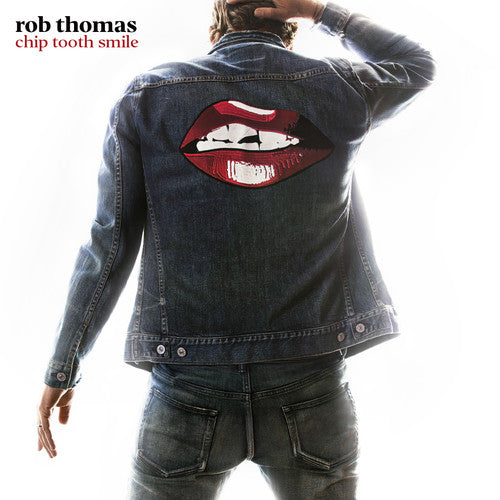 ROB THOMAS - Chip Tooth Smile CD (PRE-ORDER)