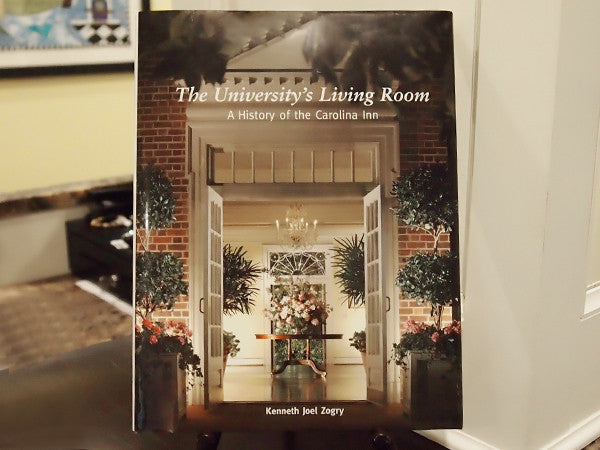 """The University's Living Room"" A History of The Carolina Inn"
