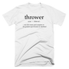 'Definition of a Thrower' Tee - Throws Chat - Product