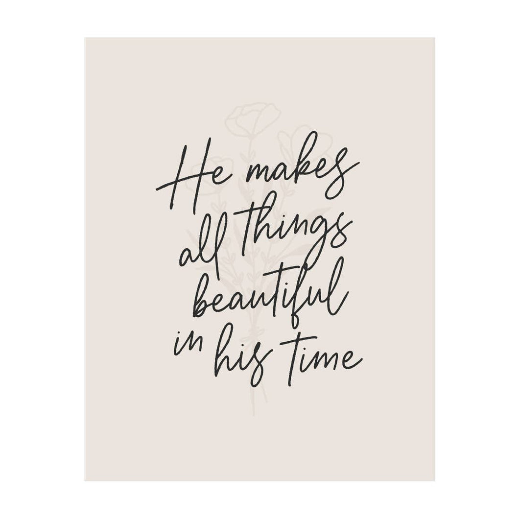 He Makes All Things Beautiful - Print
