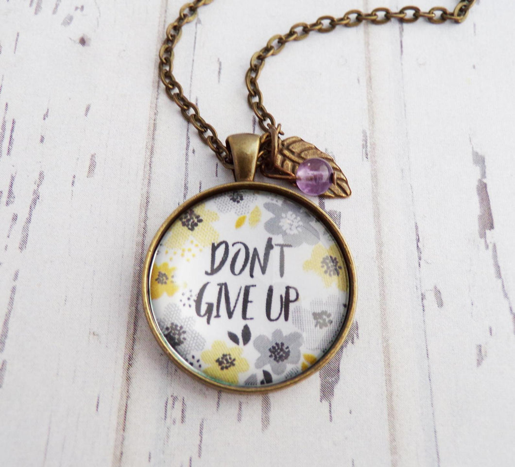 """Don't Give Up"" Necklace"