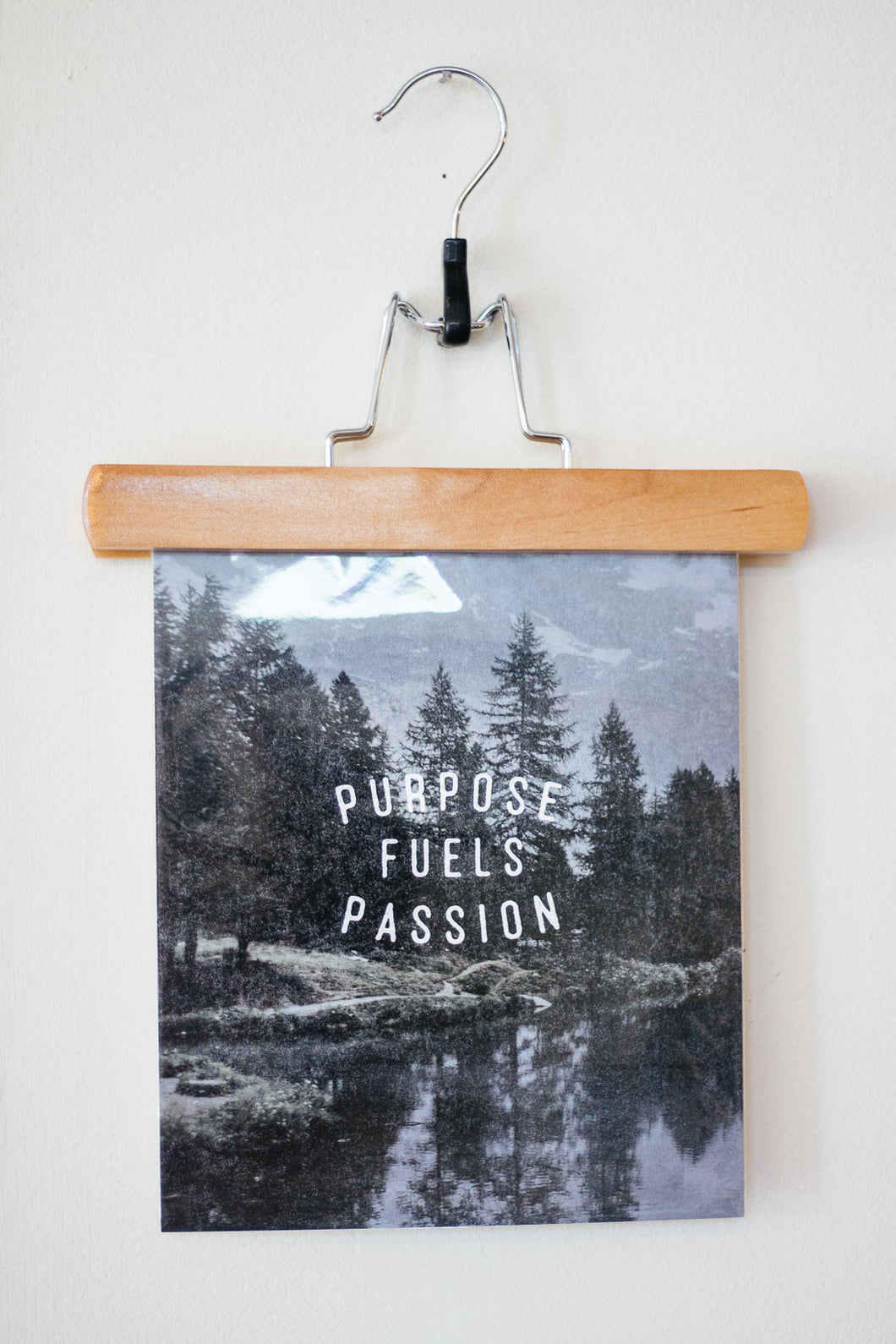 """Purpose Fuels Passion"" Art Print"