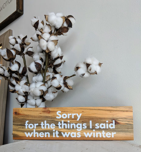 """Sorry"" Wall Sign"