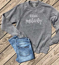 Radiate Positivity Crew Neck Sweatshirt