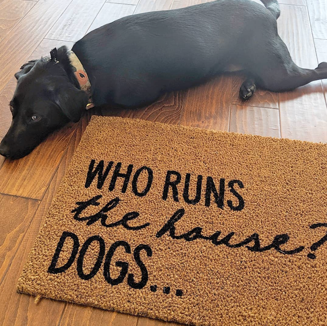 Who Runs The House Doormat