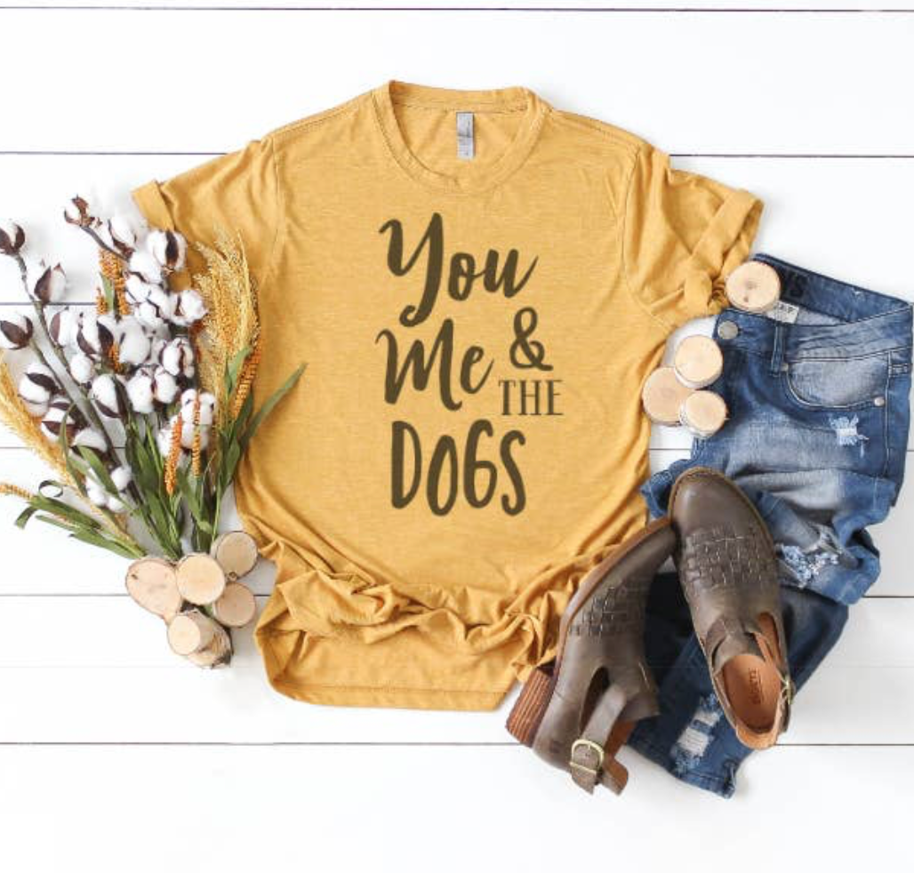 You, Me and The Dogs Tee