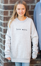 Love More Embroidered Sweatshirt - Light Grey