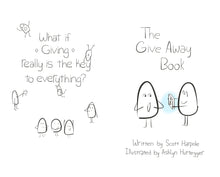 The Give Away Book: Little Kid Package ~ Big Kid Message      A Contagious Reminder About Giving