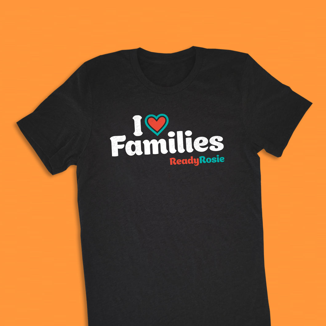 I Love Families T-shirt