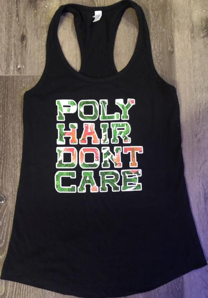 Poly Hair Don't Care Ladies Tank