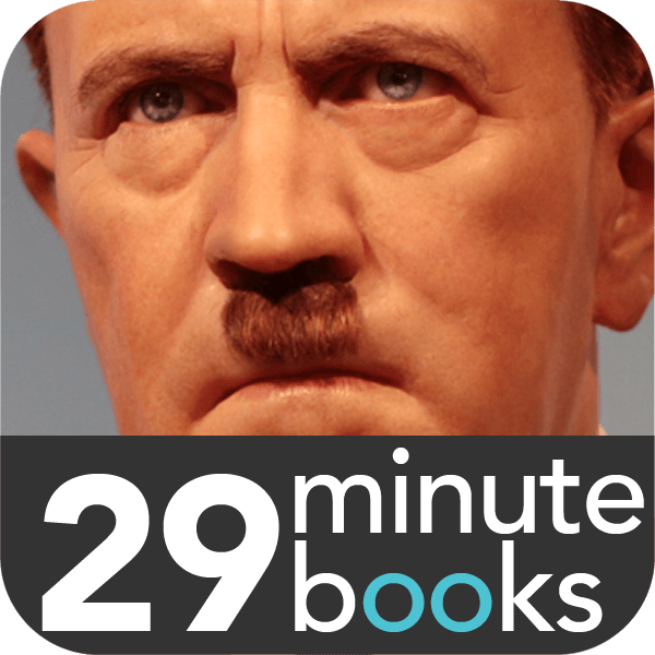 Adolf Hitler - From Greatness to Madness
