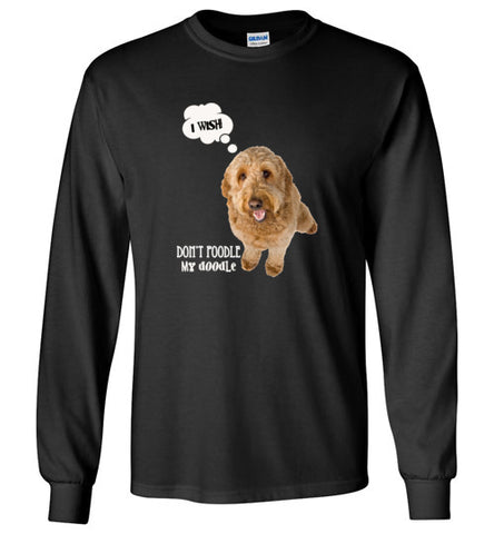 Don't Poodle My Doodle Long Sleeve