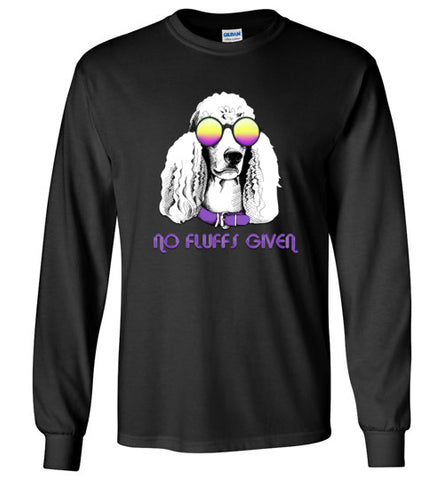 No Fluffs Given Unisex Long Sleeve