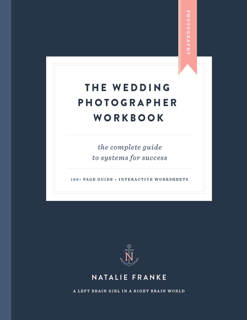 The Wedding Photographer Workbook