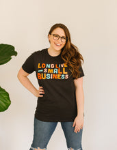 Long Live Small Business - Bold